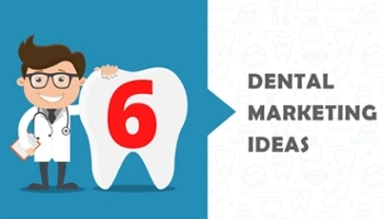 6 cách marketing nha khoa hiệu quả